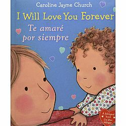 I Will Love You Forever / Te amaré por siempre (Bilingual)